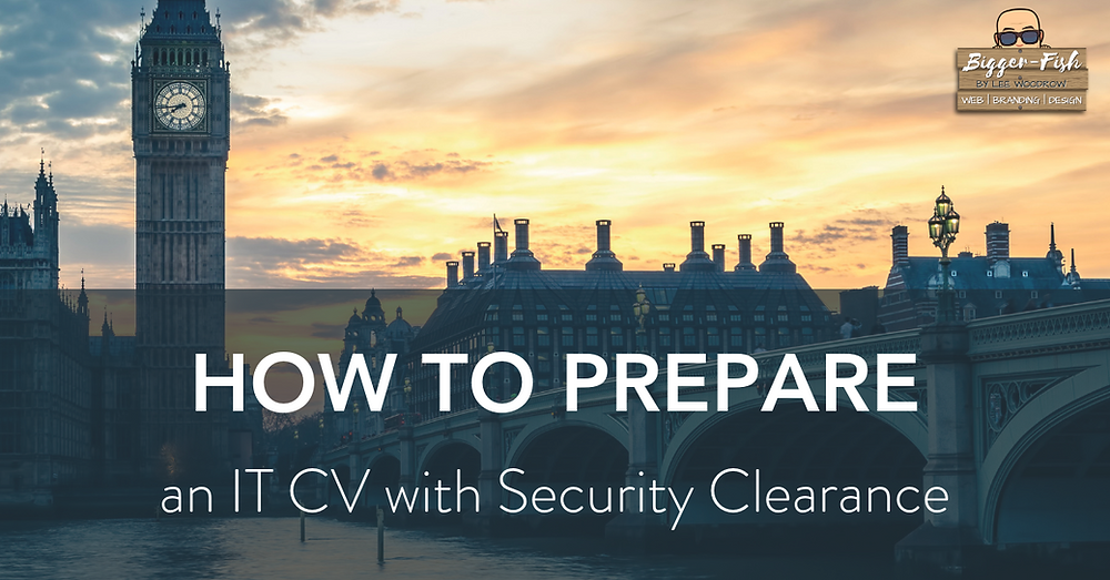 How to Prepare an IT CV with Security Clearance