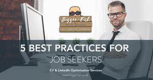 5 best practices for job seekers