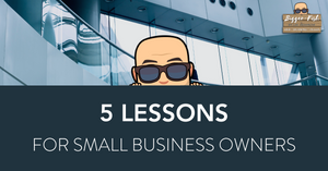 5 lessons for small business owners
