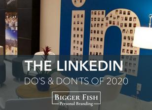 The LinkedIn Do's & Don'ts of 2020