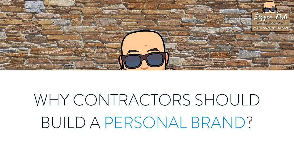 Why contractors should build a personal brand