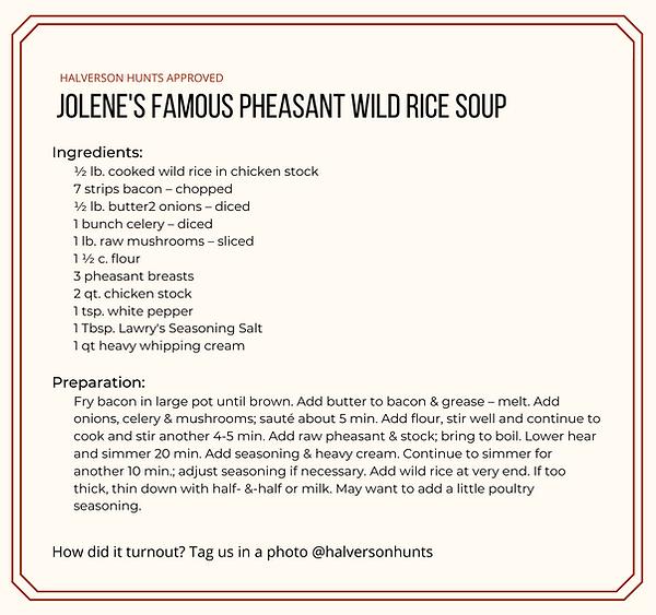 Jolene's Famous Pheasant Wild Rice Soup.