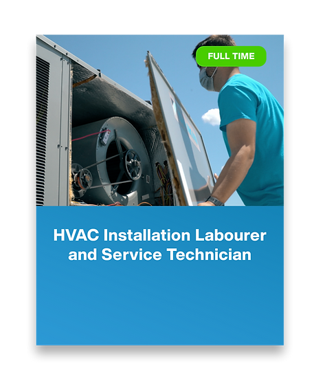 HVAC Installation Labourer  and Service Technician.png