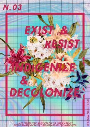 Shawnee Tekii, 2019. Decolonize [Digital Collage 29.7 x 42 cm].