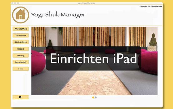 Dieses Video zeigt dir wie du YogaShalaManager auf dem iPad einrichtest