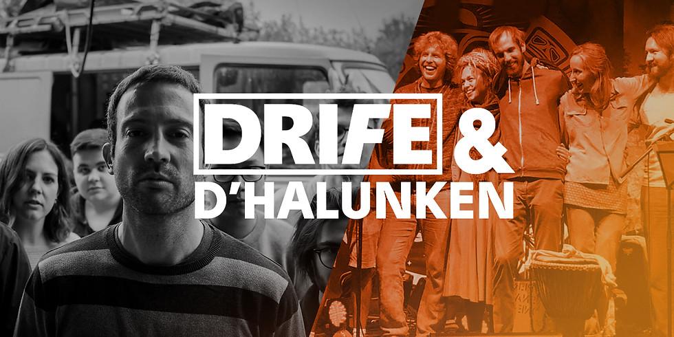 HALUNKEN & DRIFE