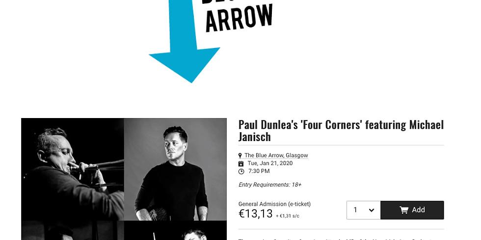 Paul Dunlea's 4 Corner's @ Blue Arrow Glasgow