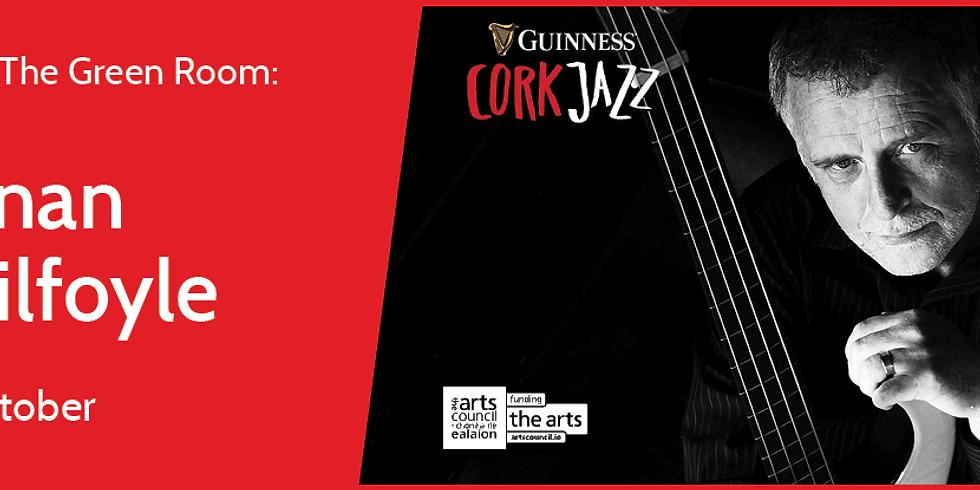 Ronan Guilfoyle's - Always Know - Cork Jazz Festival '18