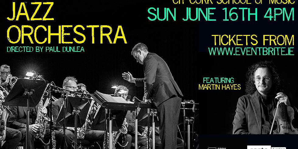 New Irish Jazz Orchestra Featuring Martin Hayes