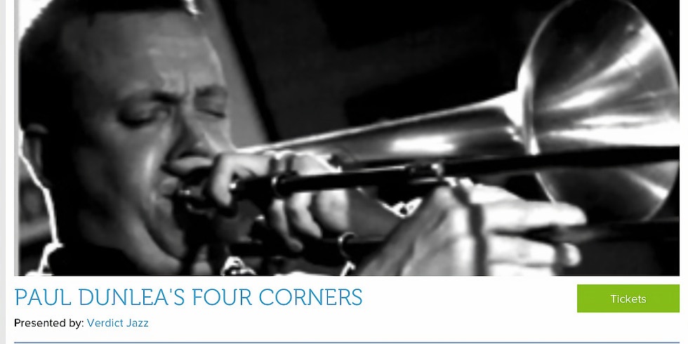 Paul Dunlea's 4 Corner's @ Verdict Jazz Brighton