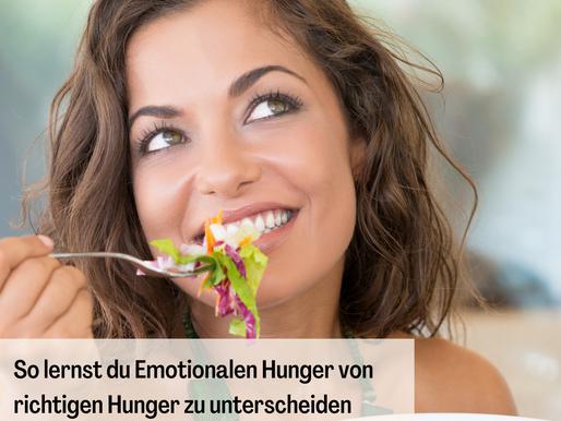 So lernst du Emotionalen Hunger von richtigen Hunger zu unterscheiden + 5 Tipps