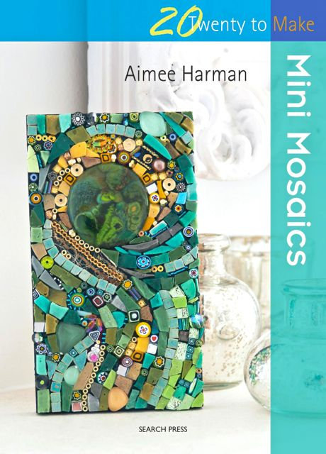 MINI MOSAICS by Aimee Harman