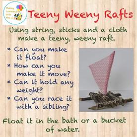 Teeny Weeny Rafts