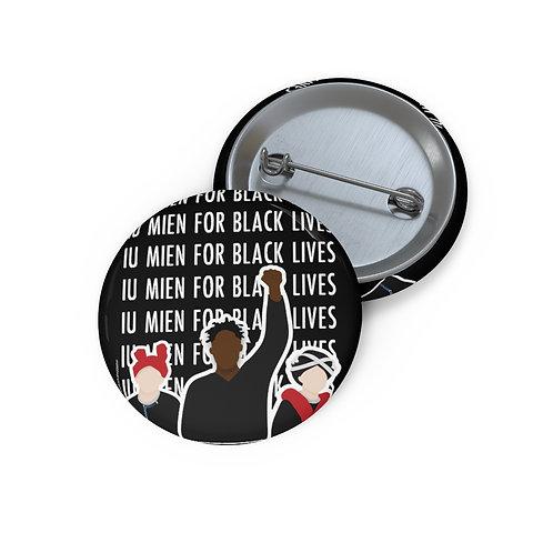 Iu Mien for Black Lives Pin, Black