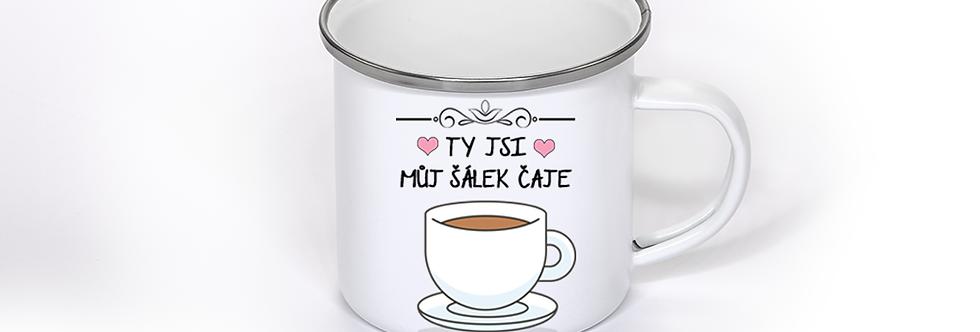 Plecháček - ty jsi můj šálek čaje