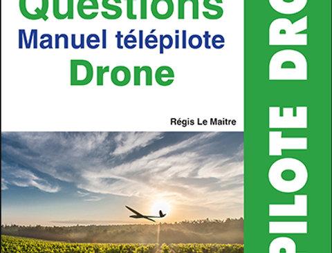 LES QCM TÉLÉPILOTE DRONE