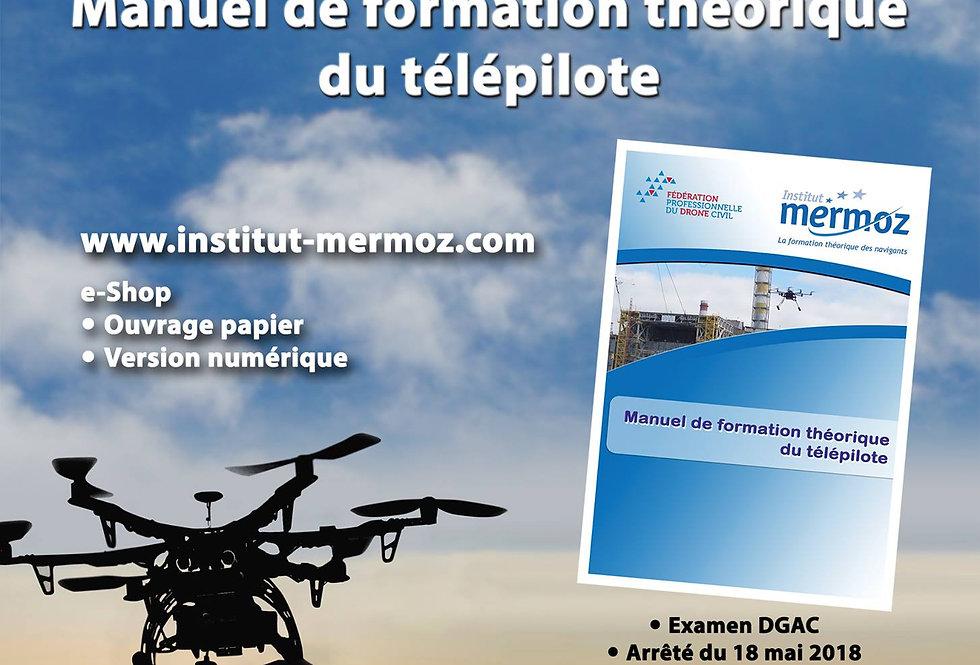 Manuel de Formation Télépilote Drone (Version Papier)