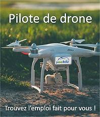Découvrez l'étendu du Marcheé de l'Emploi Drone avec Jooble