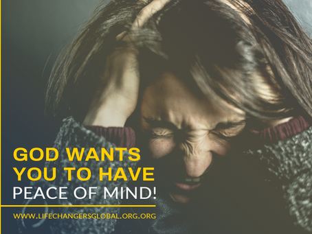 God Wants You to Have Peace of Mind!