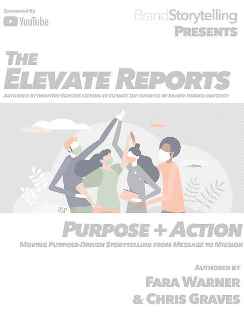 Purpose + Action: Moving Purpose-Driven Storytelling from Message to Mission