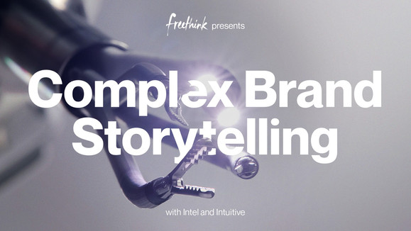 Complex Brand Storytelling with Intel and Intuitive