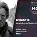 Content That Moves Ep. 18: Joshua Davis On Storyfinding and Training Story Hunters