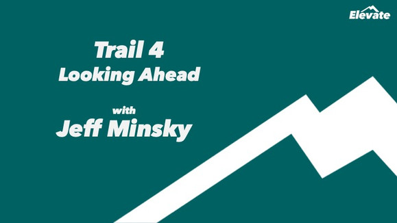 Q&A with 'Elevate' Trail Leader, Industry Analyst Jeff Minsky