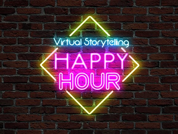 Calling All Storytellers! - Virtual Storytelling Happy Hour is Back