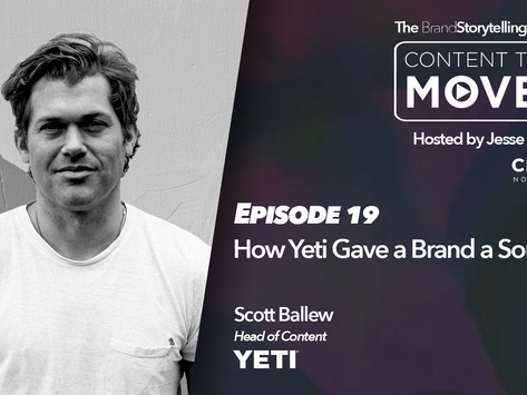 Content That Moves Ep. 19: How Yeti Gave a Brand a Soul