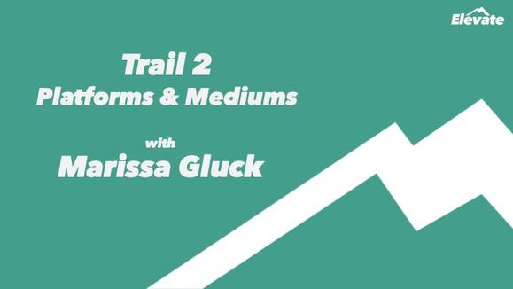 Q&A with 'Elevate' Trail Leader, Digital Strategist Marissa Gluck