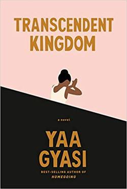 Transcendent Kingdom Book Cover Image
