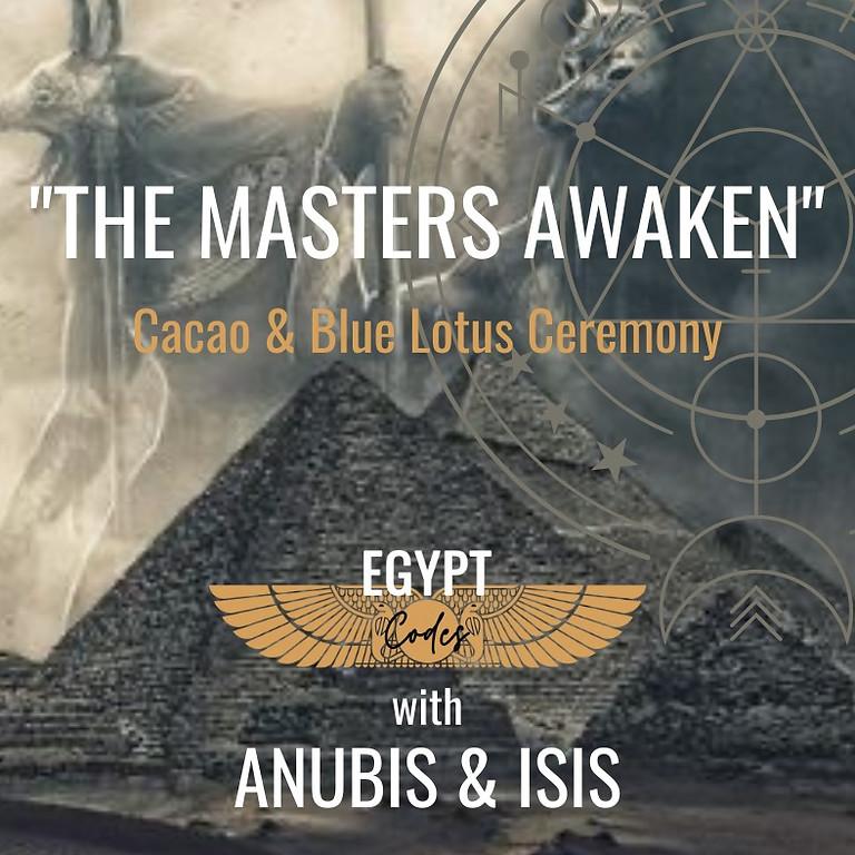 ~The Masters Awaken~ Cacao & Blue Lotus Ceremony
