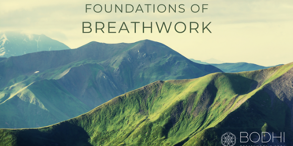 Foundations of Breathwork ~ One Day Online Workshop
