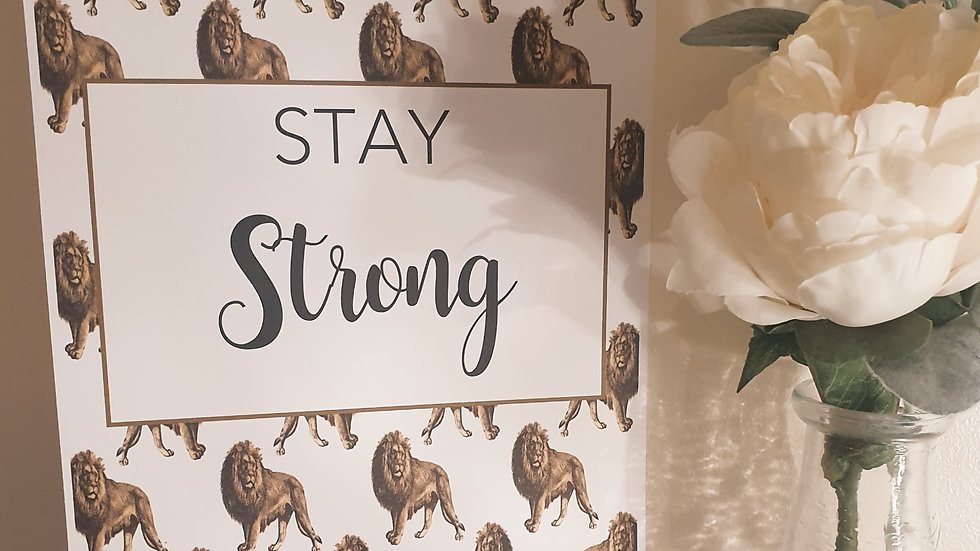 'Stay Strong' Quote Print