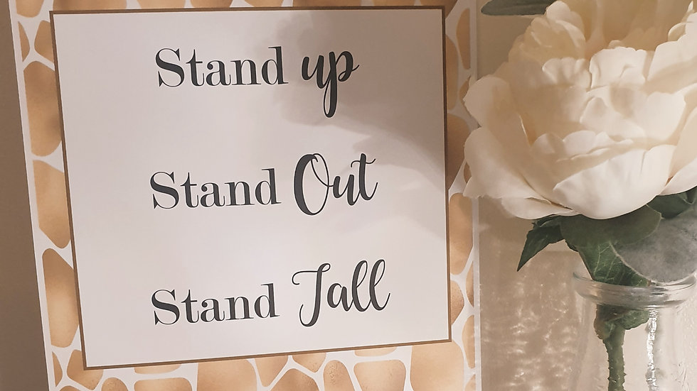 'Stand Tall' Quote Print