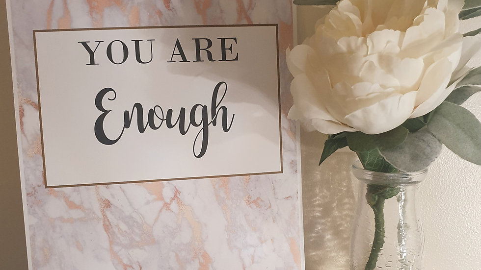 'You are Enough' Quote Print
