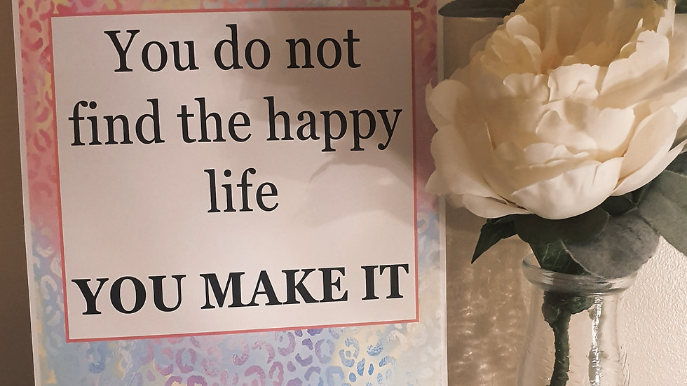 'You do not find the happy life' Quote Print