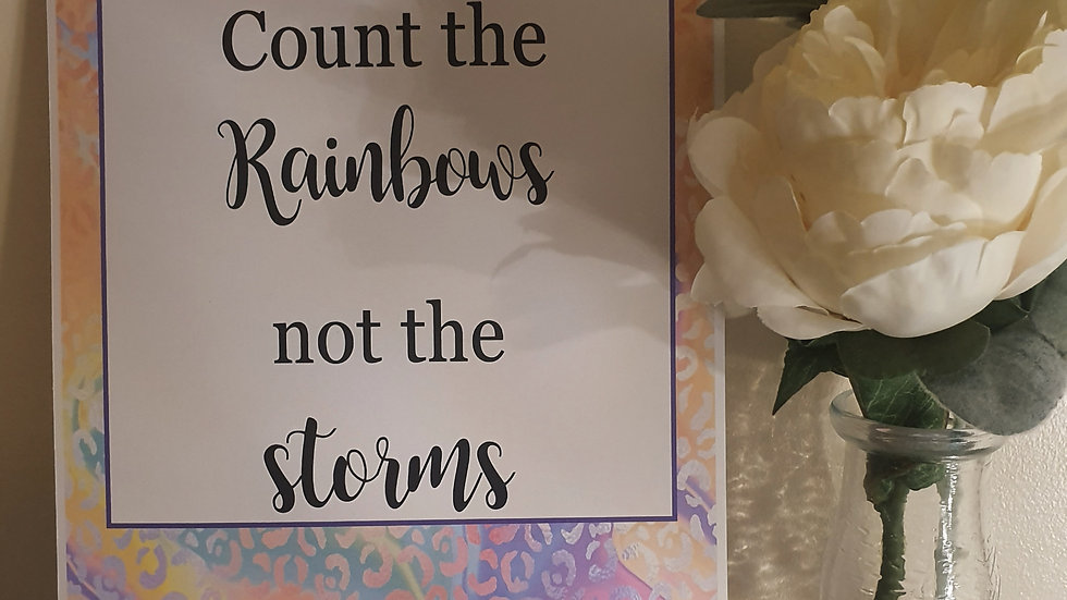 'Count the Rainbows' Quote Print