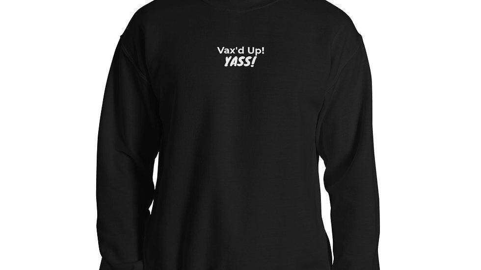 YASS! - Printed - Unisex Sweatshirt - White Lettering