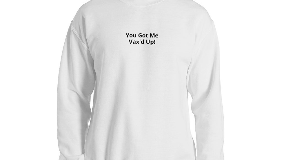 You Got Me - Printed - Unisex Sweatshirt - Black Lettering