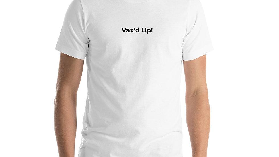 Vax'd Up! Short-Sleeve T-Shirt - Black Lettering