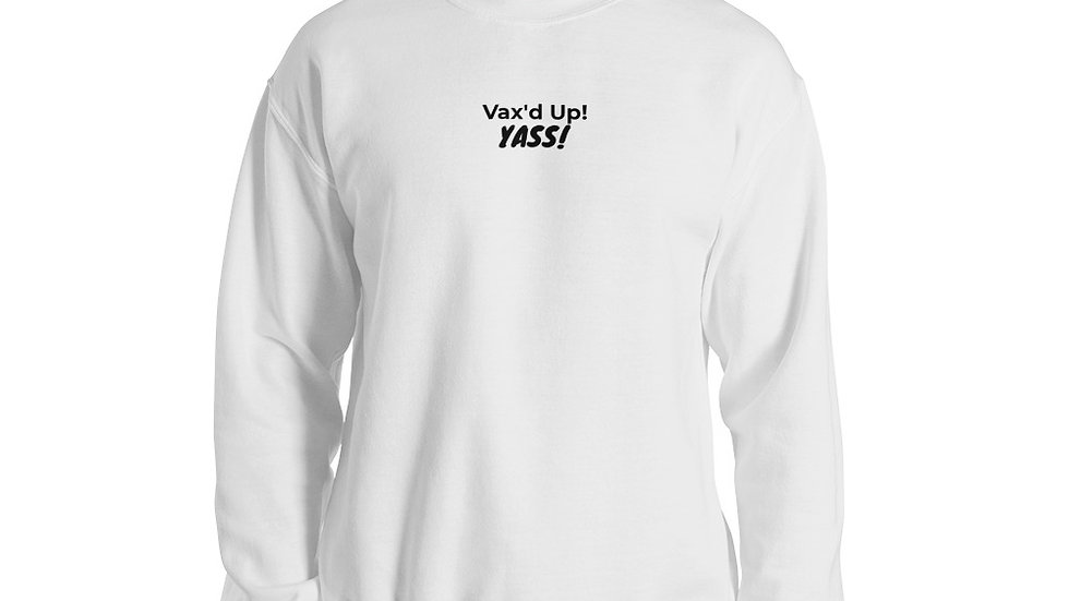 YASS! - Printed - Unisex Sweatshirt - Black Lettering