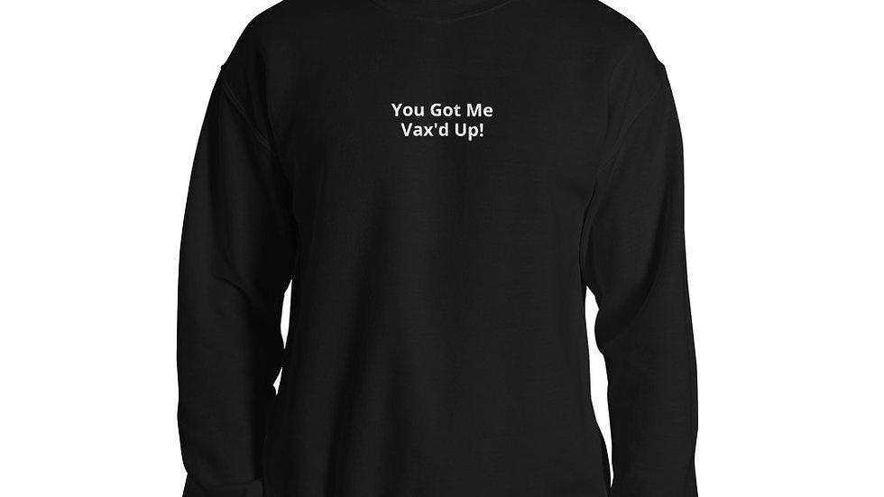 You Got Me - Printed - Unisex Sweatshirt - White Lettering