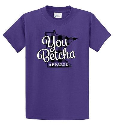 You Betcha Tshirt - Purple