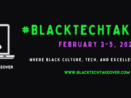 #BlackTechTakeover