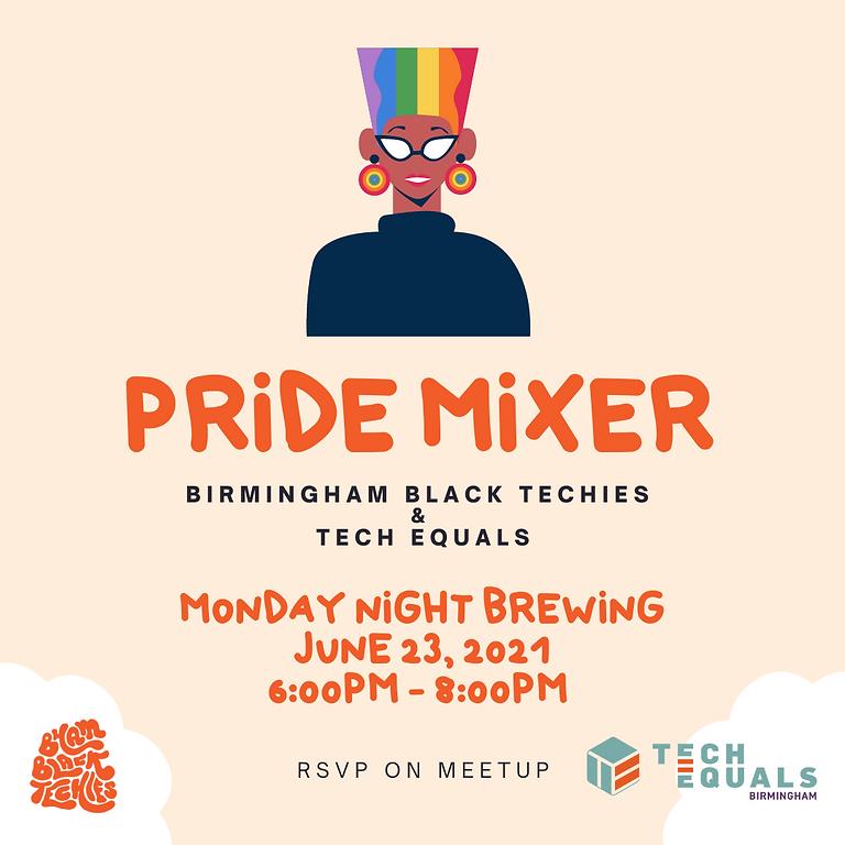 BBT & Tech Equals Pride Mixer