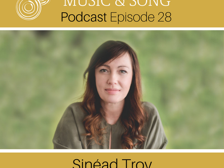 Episode 28 - Sinéad Troy - Song Series #5