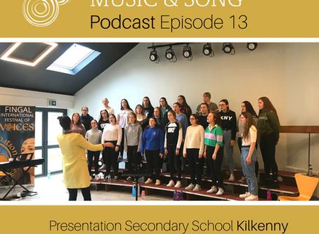 Podcast Episode 13 - Presentation Kilkenny