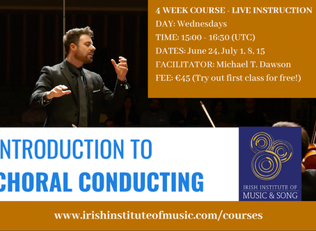 Online Choral Conducting course (June/July)