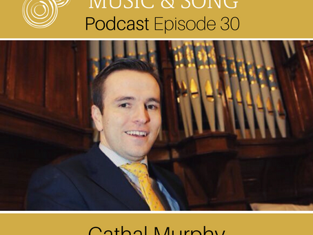 Episode 30 - Cathal Murphy - Choirs & Wellness
